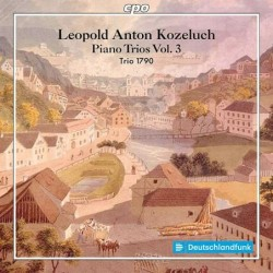 Koželuch: Piano Trios Vol. 3