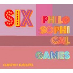 Six Philosophical Games