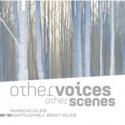 Other voices, other scenes...