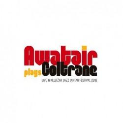 Awatair plays Coltrane