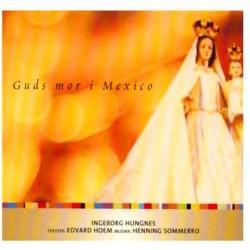 Guds Mor I Mexico (The...