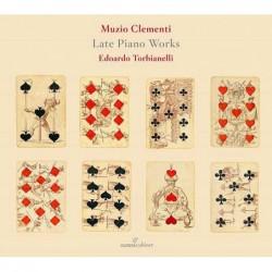 Muzio Clementi: Late Piano...