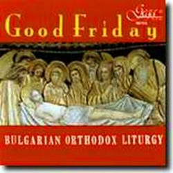 GOOD FRIDAY - Bulgarian...