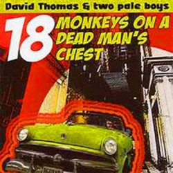 18 Monkeys On A Dead Man's...