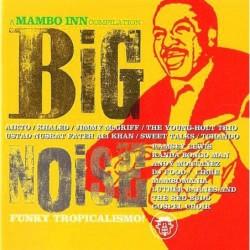 Big Noise - A Mambo Inn...
