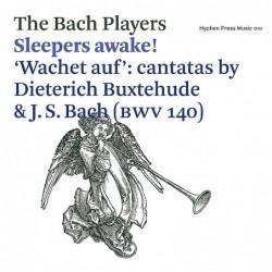 Sleepers Awake! Wachet...
