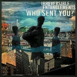 Who Sent You ?
