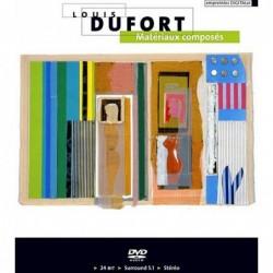 Louis Dufort: Matériaux...