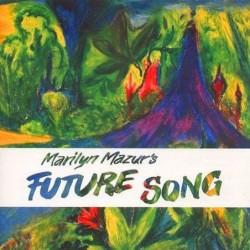 Marilyn Mazur & Future Song