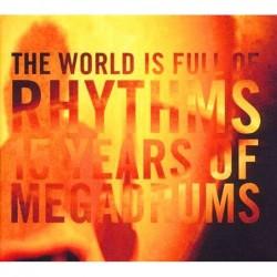 The World Is Full Of Rhythms