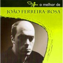 O Melhor De Joao Ferreira Rosa
