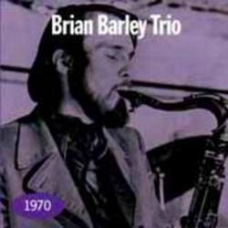 Brian Barley Trio 1970