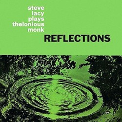 Reflections: Steve Lacy...