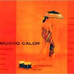 Mucho Calor [Vinyl 1LP]