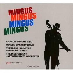 Mingus Mingus Mingus Mingus...