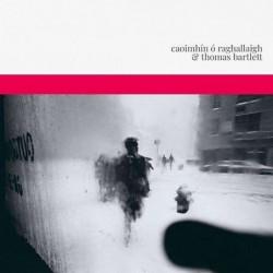Caoimhin O Raghallaigh &...