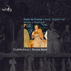 Paolo da Firenze: Amor, tu...
