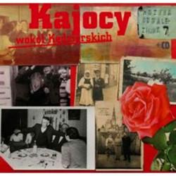Kajocy - Wokół Kędzierskich...