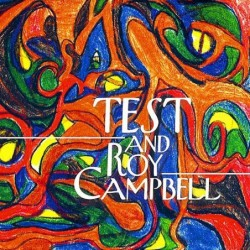 TEST and Roy Campbell