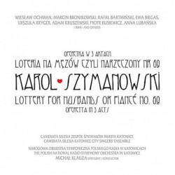 Karol Szymanowski. Loteria...