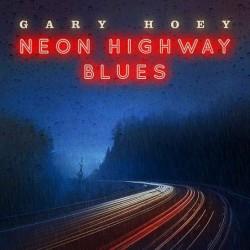 Neon Highway Blues [Vinyl 1LP]