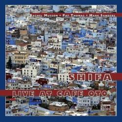 Shifa - Live at Cafe Oto...