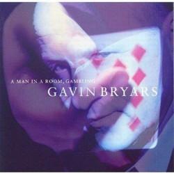 Gavin Bryars: Man in a Room...