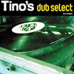 Tino's Dub Select