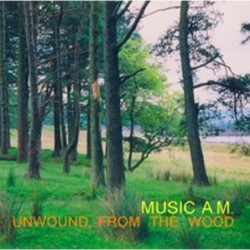 Unwound From The Wood