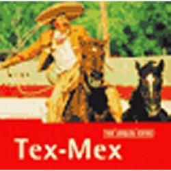 The Rough Guide To Tex-Mex