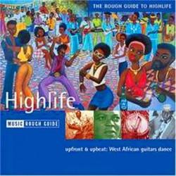 The Rough Giude To Highlife