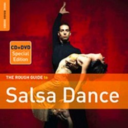 The Rough Guide To Salsa...
