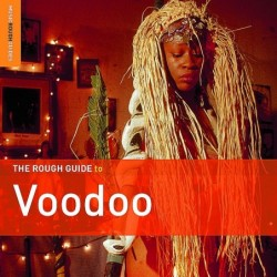 The Rough Guide To Voodoo...