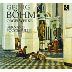 Georg Boehm: Orgelwerke