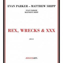 Rex, Wrecks & XXX [2CD]