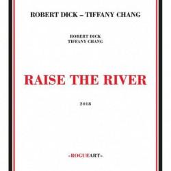 Raise The River