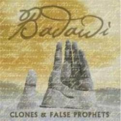 Clones & False Prophets