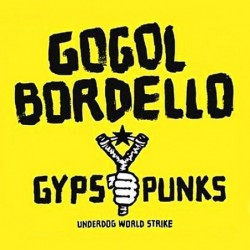 Gypsy Punks Underworld World