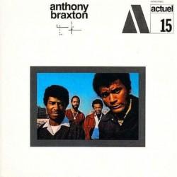 Anthony Braxton - Actuel...