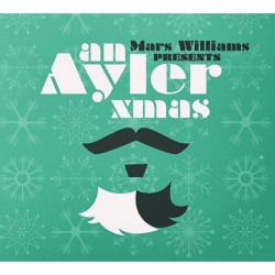 Mars Williams Presents: An...