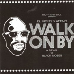 Walk On By: A Tribute To...