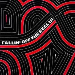 Fallin' Off The Reel III