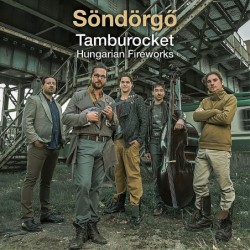 Tamburocket Hungarian...