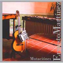 Ernesto Martinez: Mutaciones