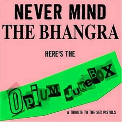 Never Mind The Bhangra, A...
