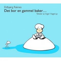 Det Bor en Gammel Baker...
