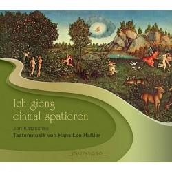 Hans Leo Haßler: Ich gieng...