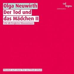 Olga Neuwirth: Der Tod Und...