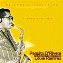 Paquito D´Rivera & Louie...