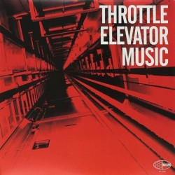 Throttle Elevator Music...